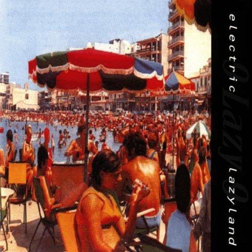 9 Lazy 9 - Electric Lazyland - Zortam Music
