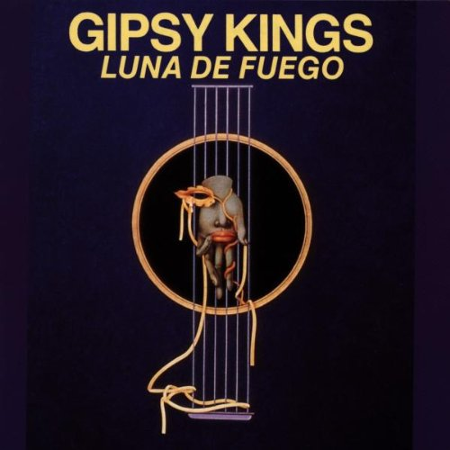 Gipsy Kings - Luna De Fuego - Zortam Music