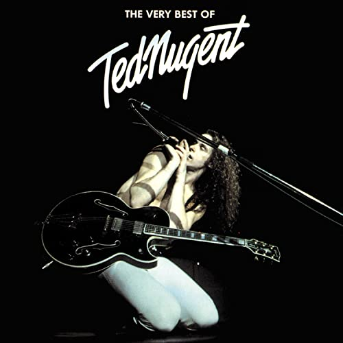 Nugent, Ted - The Very Best Of Ted Nugent - Zortam Music