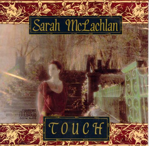 Sarah McLachlan - Touch Lyrics - Zortam Music