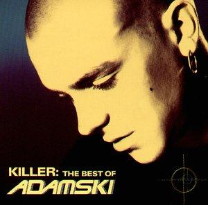 Adamski - Killer Lyrics - Lyrics2You