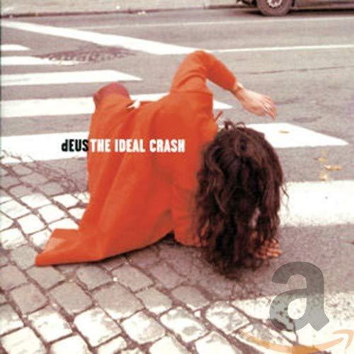Deus - The Ideal Crash - Zortam Music