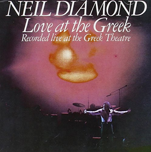 Neil Diamond - Love at the Greek - Zortam Music