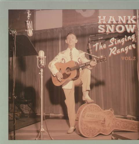 Hank Snow - The Singing Ranger, Vol. 2 - Zortam Music