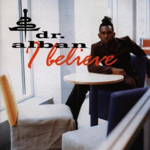 Dr. Alban - I Believe - Zortam Music