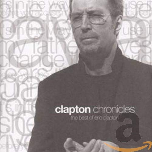 Eric Clapton - Clapton Chronicles - The Best Of - Zortam Music