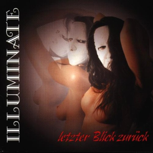 Illuminate - Letzter Blick zurück - Zortam Music