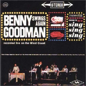 Benny Goodman Swings Again