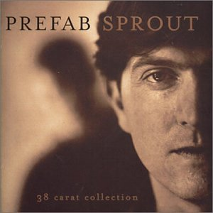 Prefab Sprout - 38 Carat Collection - Zortam Music
