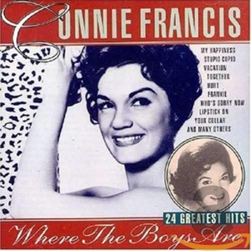Connie Francis - Connie Francis - Where the Boys Are: 24 Greatest Hits - Zortam Music