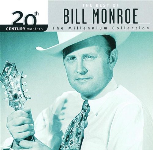 20th Century Masters: The Millennium Collection: The Best of Bill Monroe