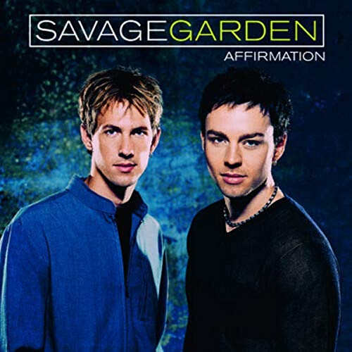 Savage Garden - Affirmation    (1999Charted#1) - Zortam Music
