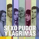 Sexo, Pudor Y Lagrimas [SOUNDTRACK]