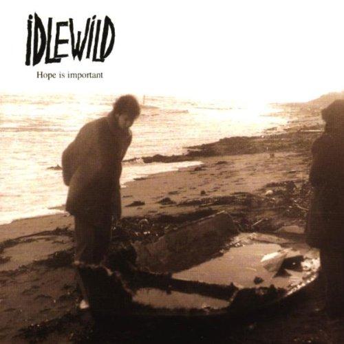 Idlewild - Hope is Important - Zortam Music