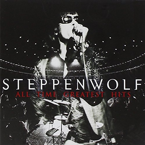 Steppenwolf - Steppenwolf: All Time Greatest Hits - Zortam Music