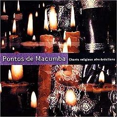 Pontos De Macumba: Afro-Brazilian Religious Songs