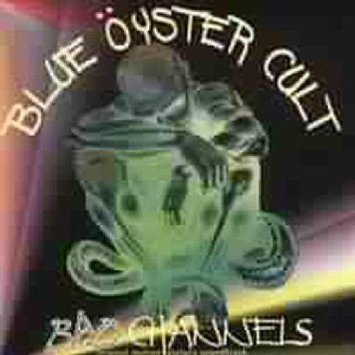 Blue Oyster Cult - Bad Channels (Original Sound Track) - Zortam Music