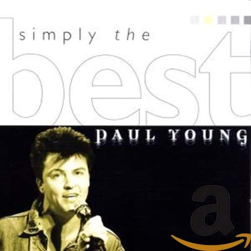 Paul Young - Simply the Best - Zortam Music