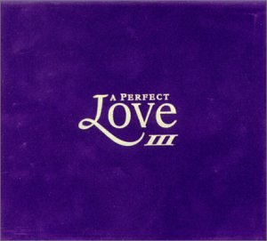 Various Artists - Perfect Love, Vol. 3 [UK-Import] - Zortam Music