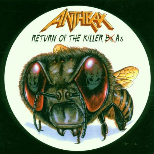 ANTHRAX - Return Of The Killer B