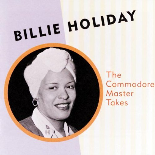 Billie Holiday - The Commodore Master Takes - Zortam Music