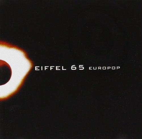Eiffel 65 - Europop - Zortam Music