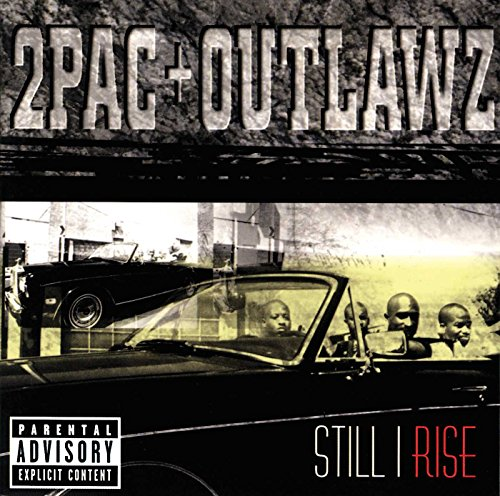 2pac - Still I Rise - Zortam Music
