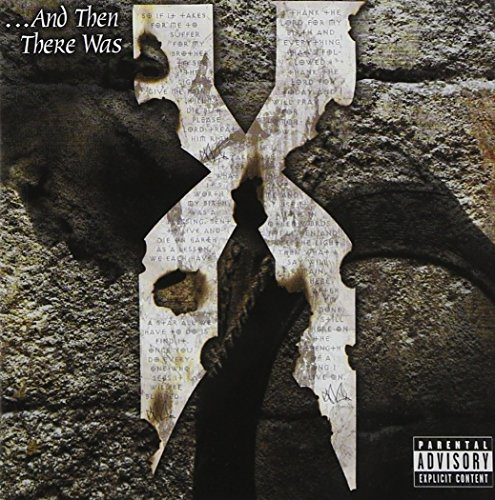 DMX - ... And Then There Was X - Zortam Music