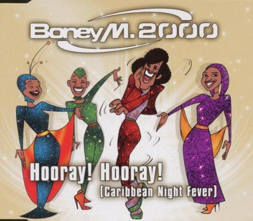 Boney M - Hooray! Hooray! - Zortam Music