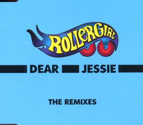 Rollergirl - Dear Jessie - Zortam Music