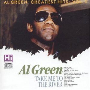 Al Green - Take Me to the River (2 of 2) - Zortam Music