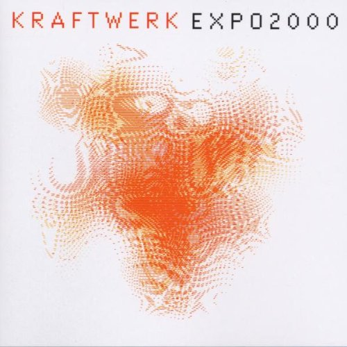Kraftwerk - Expo 2000 - Zortam Music