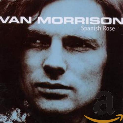 Van Morrison - Spanish Rose - Zortam Music