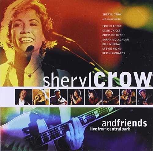Sheryl Crow - And Friends Live From Central Park - Zortam Music