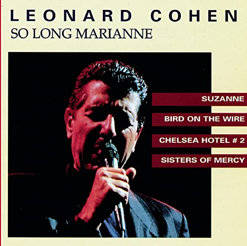 Leonard Cohen - So long Marianne - Zortam Music