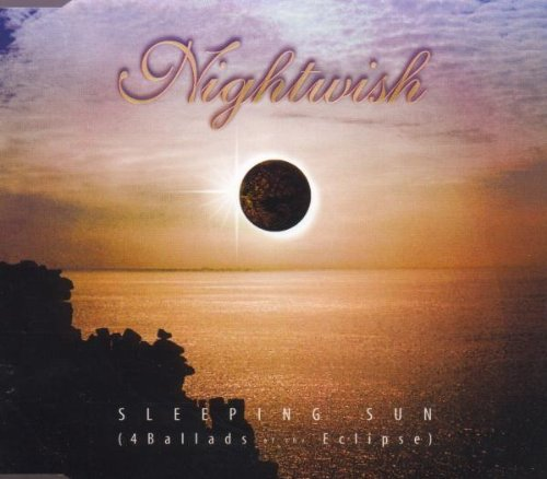 Nightwish - Sleeping Sun (4 Ballads Of The - Zortam Music