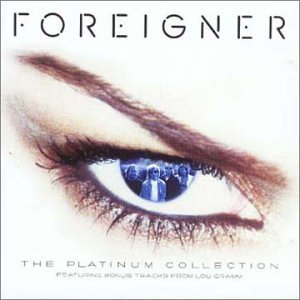 Foreigner - The Platinum Collection - Zortam Music