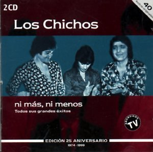 Los Chichos - Ni Mas Ni Menos - Zortam Music