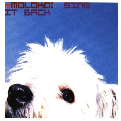 Moloko - Sing It Back (Single) - Zortam Music