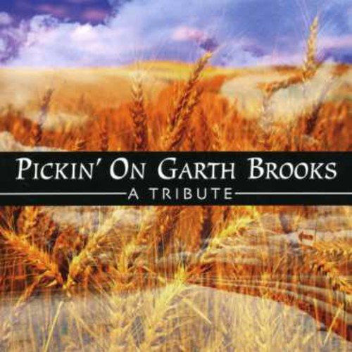 Garth Brooks - Pickin on Garth Brooks - Zortam Music