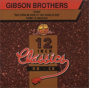 Gibson Brothers - 80 Hits Of The 80