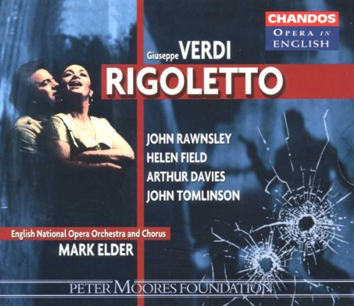 Rigoletto (English National Opera Orchestra and Chorus feat. conductor: Mark Elder)