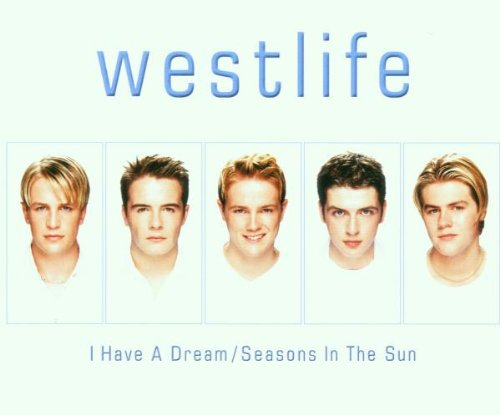 Westlife - Seasons in Sun, Pt. 1 - Zortam Music