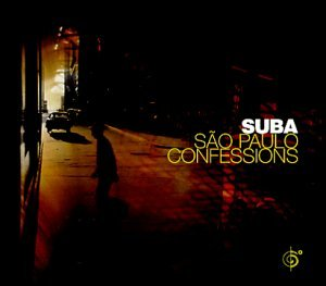 Suba - Sao Paulo Confessions - Zortam Music