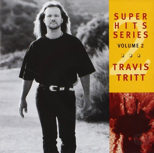 TRAVIS TRITT - Super Hits Series, Vol. 2 - Zortam Music