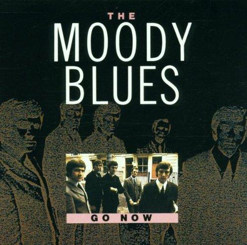 Moody Blues - Go Now! - Zortam Music