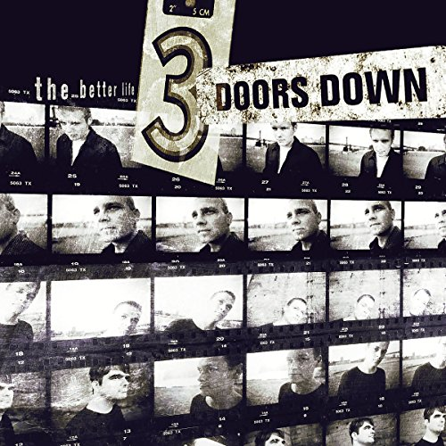 3 Doors Down - 3 Doors Down:The Better Life - Zortam Music