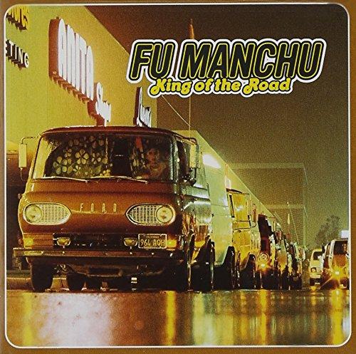 Fu Manchu - King of the Road - Zortam Music