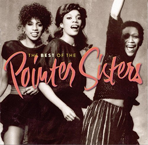 The Pointer Sisters - The Pointer Sisters - The Best Of The Pointer Sisters - Zortam Music