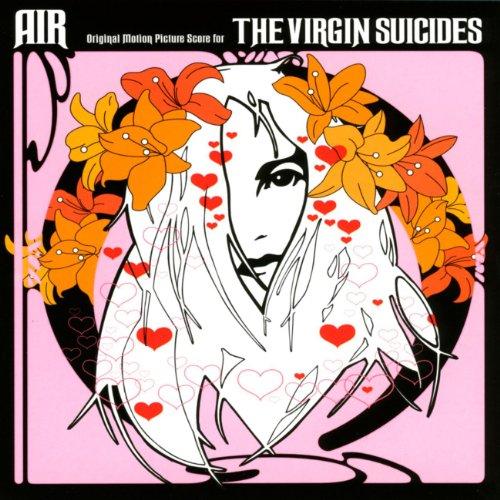 Air - Virgin Suicides - Soundtrack - Zortam Music